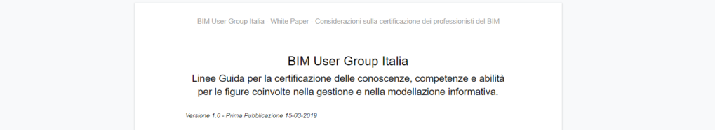 White Paper - BIM User Group Italia - Considerazioni sulla certificazione delle figure professionali del BIM